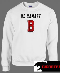 Do Damage Boston Red Sox Version Unisex Sweatshirts