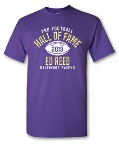 Ed Reed Class of 2019 Elected T shirt