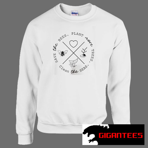 Save the Bees Plant more Trees Unisex Sweatshirts