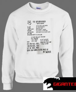 See The Neighbourhood's Lyrics Sweater Weather Unisex Sweatshirts