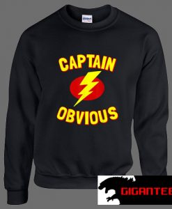 Thunder Captain Obvious Unisex Sweatshirts