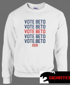 Vote for Beto for Texas Unisex Sweatshirts