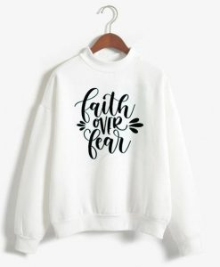 FAITH FEAR white sweatshirts ZNF08
