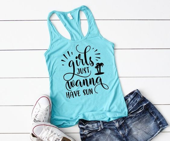 Girls Just Wanna Have Sun Tank Top ZNF08