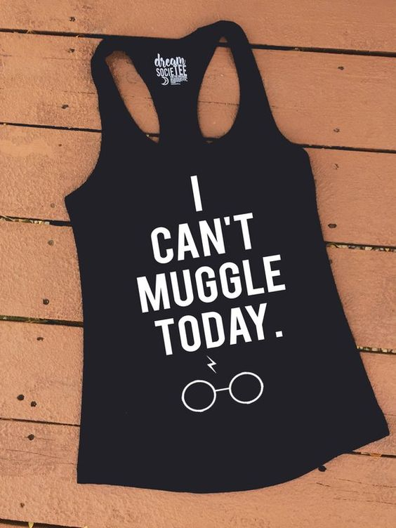 I Can't MUGGLE Today TANK TOP ZNF08