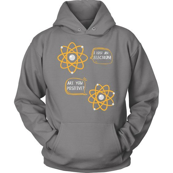 I Lost An Electron Hoodie ZNF08