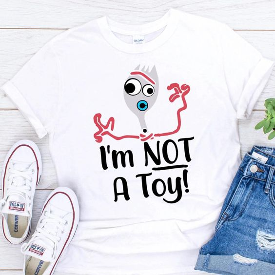 I'm Not a Toy TSHIRT ZNF08
