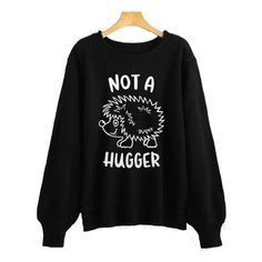 Not A Hugger Sweatshirt ZNF08