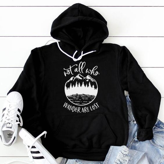 Not All Who Wander Are Lost HOODIE ZNF08