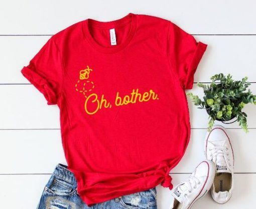 Oh Bother T Shirt ZNF08
