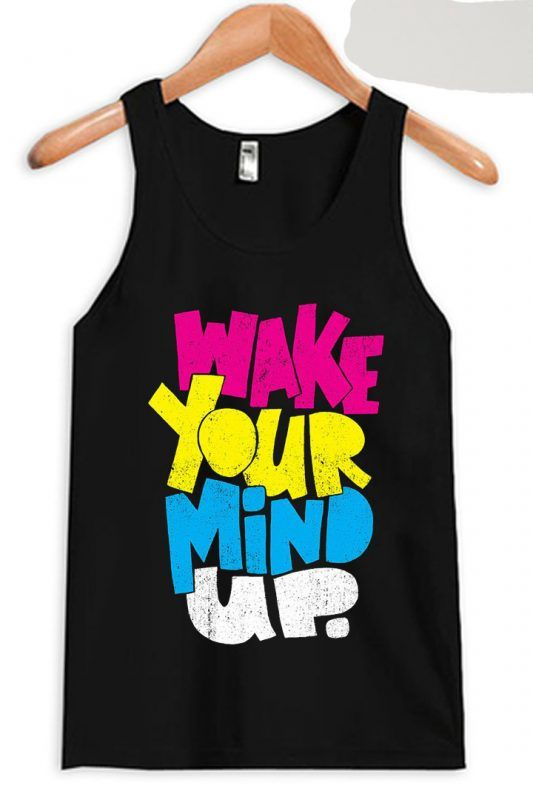 Wake Your Mind Up Black Tank Top ZNF08