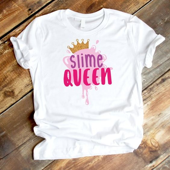 Slime queen Tshirt ZNF08