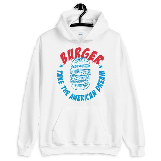 Burger Take The American Dream Hoodie ZNF08