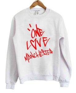 One Love Manchester Sweatshirt ZNF08