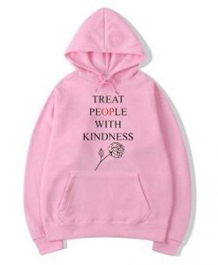 Treat People With Kindness Rose Hoodie 510x598Treat People With Kindness Rose Hoodie