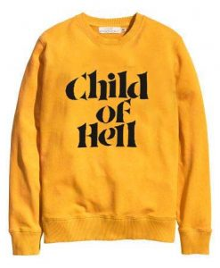 child of hell yellow Unisex Sweatshirts